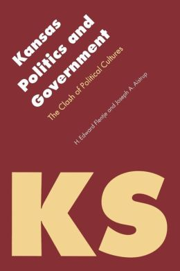 Kansas Politics and Government: The Clash of Political Cultures
