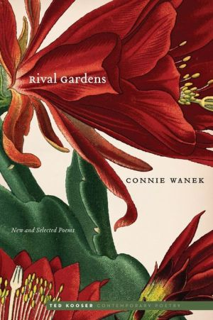Rival Gardens: New and Selected Poems