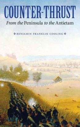 Counter-Thrust: From the Peninsula to the Antietam
