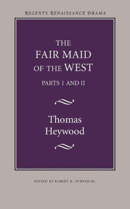 The Fair Maid of the West