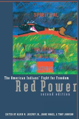 Red Power, 2nd Ed: The American Indians' Fight for Freedom, Second Edition