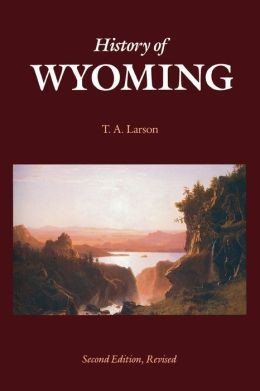History of Wyoming (Second Edition)