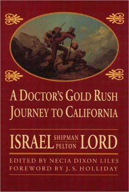 A Doctor's Gold Rush Journey to California