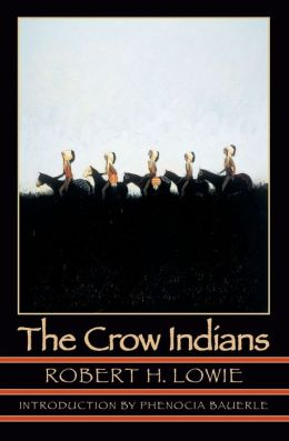 The Crow Indians (Second Edition)