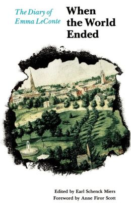 When the World Ended: The Diary of Emma LeConte