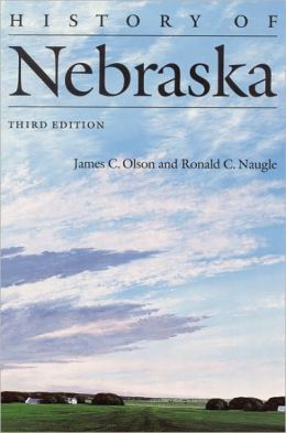 History of Nebraska (Third Edition)