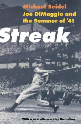 Streak: Joe DiMaggio and the Summer of '41