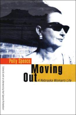 Moving Out: A Nebraska Woman's Life