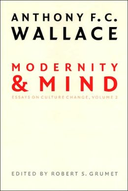 Modernity and Mind: Essays on Culture Change, Volume 2