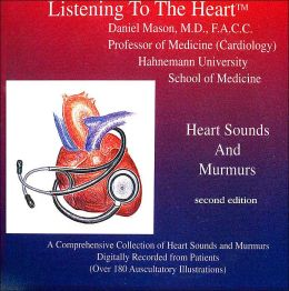 Listening to the Heart: Heart Sounds and Murmurs