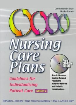 Nursing Care Plans: Guidelines for Individualizing Care