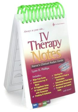 IV Therapy Notes:: Nurse's Clinical Pocket Guide