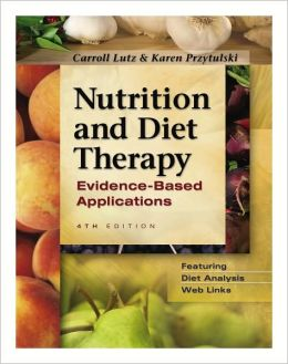 Nutrition and Diet Therapy: Evidence-Based Applications (Fourth Edition)