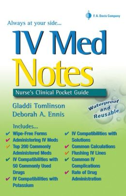 IV Med Notes: Nurse's Clinical Pocket Guide