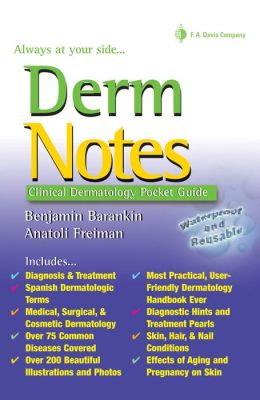 Derm Notes: Dermatology Clinical Pocket Guide