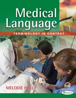 Medical Language: Terminology in Context