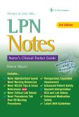 Book Cover Image. Title: LPN Notes:  Nurse's Clinical Pocket Guide, Author: Ehren Myers