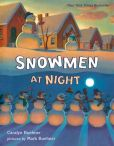 Book Cover Image. Title: Snowmen at Night, Author: Caralyn Buehner