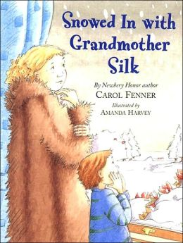 Snowed in with Grandmother Silk