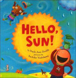 Hello, Sun!
