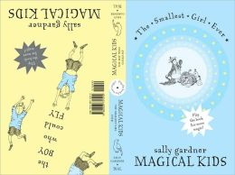 Magical Kids II: The Smallest Girl Ever: The Boy Who Could Fly