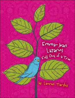 Emma-Jean Lazarus Fell Out of a Tree