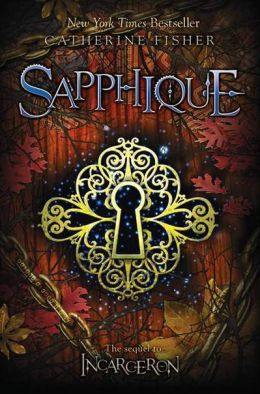 Sapphique (Incarceron Series #2)