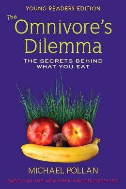 the omnivore dilemma the secrets behind what you eat It's time to become a food detective michael pollan's book the omnivore's dilemma guides us through the mystery of where our food comes from.