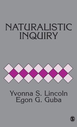 Naturalistic Inquiry