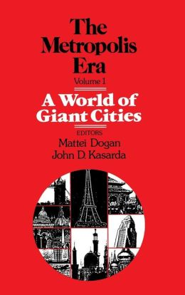 A World of Giant Cities: The Metropolis Era