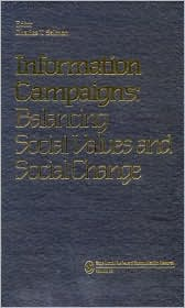 Information Campaigns: Balancing Social Values and Social Change