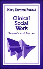 Clinical Social Work: Research and Practice