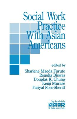 Social Work Practice with Asian Americans