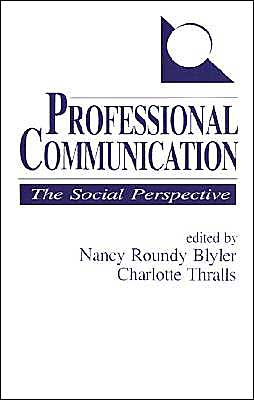 Professional Communication: The Social Perspective