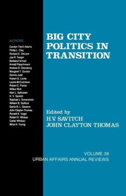 Big City Politics in Transition