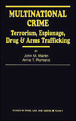 Multinational Crime: Terrorism, Espionage, Drug and Arms Trafficking