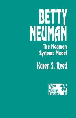 Betty Neuman: The Neuman Systems Model
