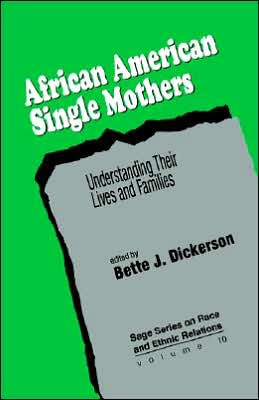 African American Single Mothers: Understanding Their Lives and Families