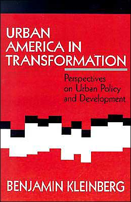 Urban America in Transformation: Perspectives on Urban Policy and Development