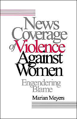 News Coverage Of Violence Against Women