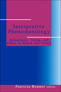 Interpretive Phenomenology