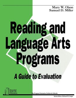 Reading and Language Arts Programs: A Guide to Evaluation