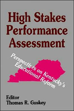 High Stakes Performance Assessment