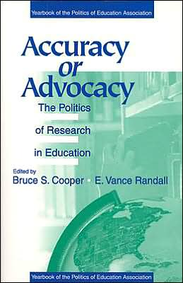Accuracy or Advocacy?: The Politics of Research in Education