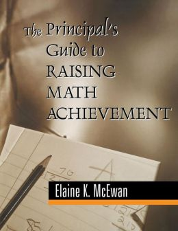 The Principal's Guide to Raising Math Achievement