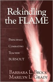 Rekindling the Flame: Principals Combating Teacher Burnout