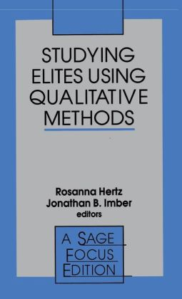 Studying Elites Using Qualitative Methods