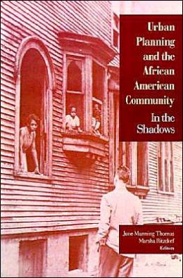 Urban Planning and the African-American Community: In the Shadows