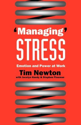 'Managing' Stress: Emotion and Power at Work