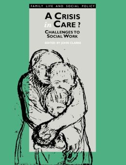A Crisis In Care